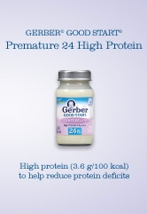 GERBER® GOOD START® Premature 24 High Protein